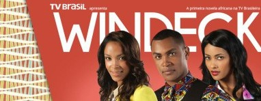 """Novela """"Windeck – Todos os tons de Angola"""" reestreia na TV Brasil em horário nobre"""