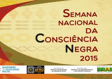 Atividades celebram a Semana Nacional da Consciência Negra