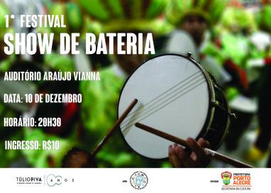 Show de baterias homenageia Túlio Piva no Auditório Araújo Vianna