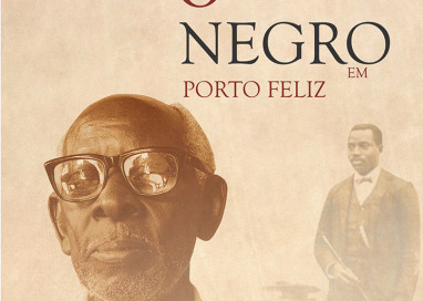 """Livro """"O Negro em Porto Feliz"""" será lançado no dia 29 de janeiro"""