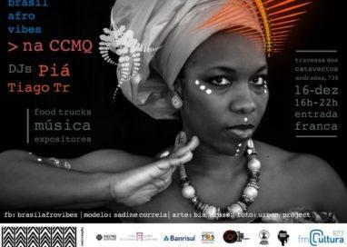 Terceira edição da festa Brasil Afrovibes acontece na CCMQ