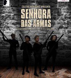 Espetáculo Senhora das Armas chega ao teatro Carlos Carvalho da CCMQ