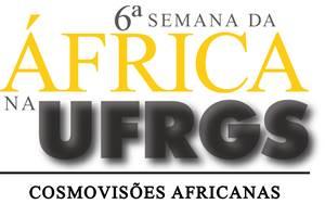 Abertas as inscrições para apresentações de trabalhos na 6ª Semana da África na UFRGS
