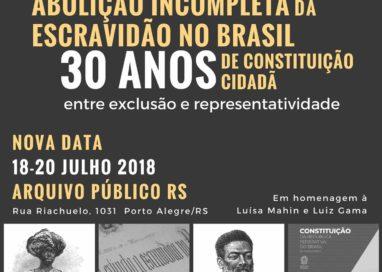 OAB/RS promove o Seminário 130 anos de Abolição Incompleta da Escravidão no Brasil